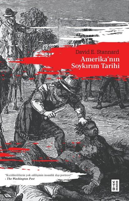 KETEBE - Amerika'nın Soykırım Tarihi