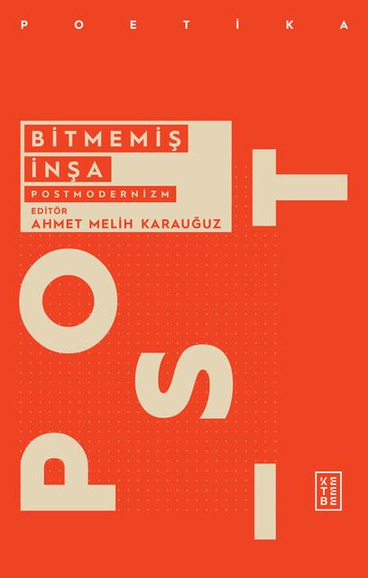 KETEBE - Bitmemiş İnşa: Postmodernizm
