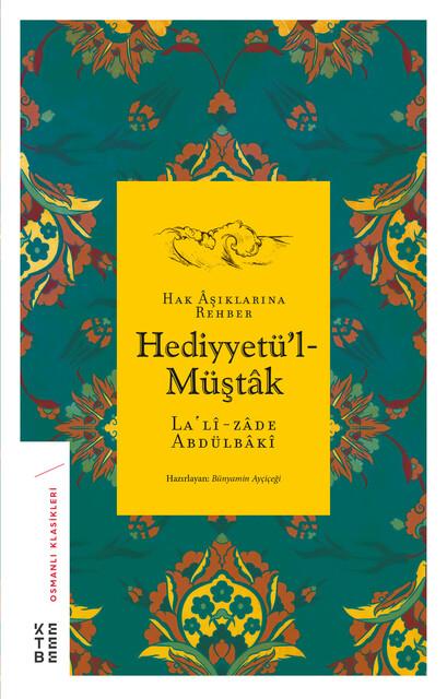 KETEBE - Hediyyetü'l-Müştak