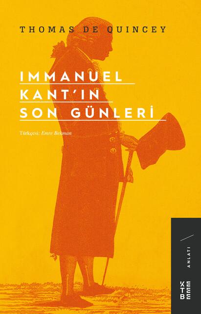 KETEBE - Immanuel Kant'ın Son Günleri