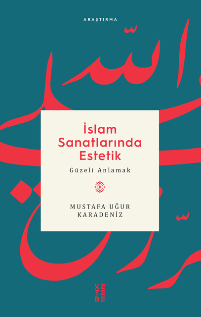 KETEBE - İslam Sanatlarında Estetik