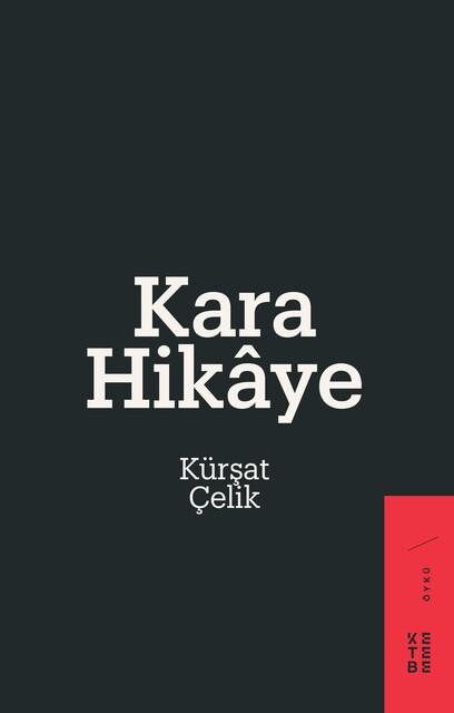 KETEBE - Kara Hikaye