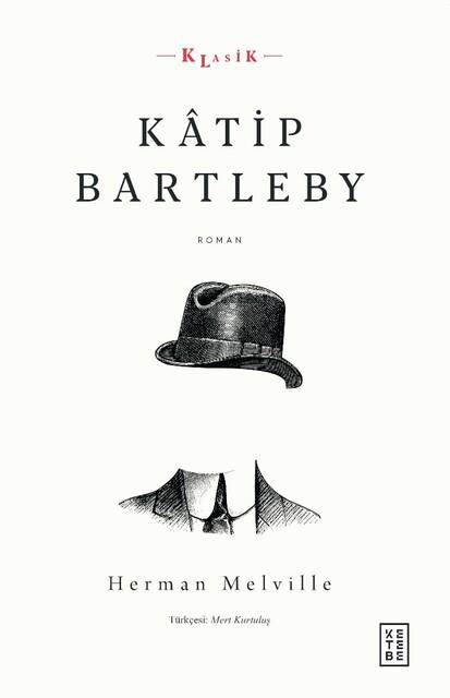 KETEBE - Katip Bartleby