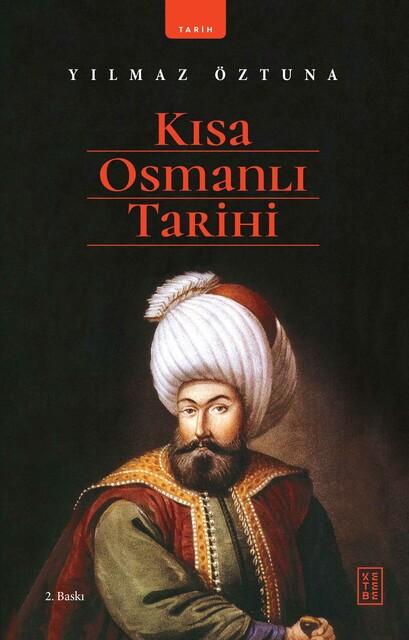 KETEBE - Kısa Osmanlı Tarihi