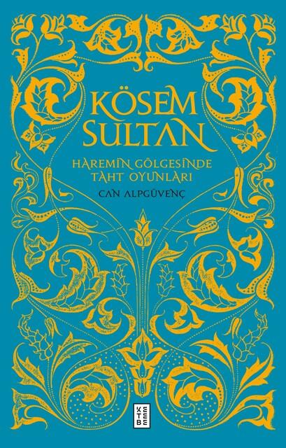 KETEBE - Kösem Sultan