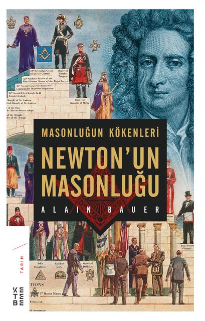 KETEBE - Masonluğun Kökenleri Newton'un Masonluğu