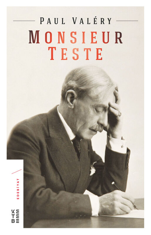 Monsieur Teste Roman KETEBE Paul Valéry