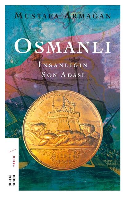 KETEBE - Osmanlı-İnsanlığın Son Adası