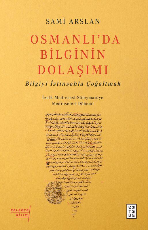Osmanlı'da Bilginin Dolaşımı