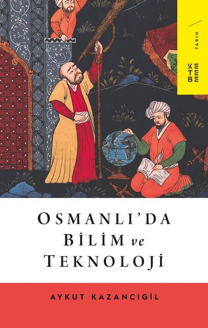 KETEBE - Osmanlı'da Bilim ve Teknoloji