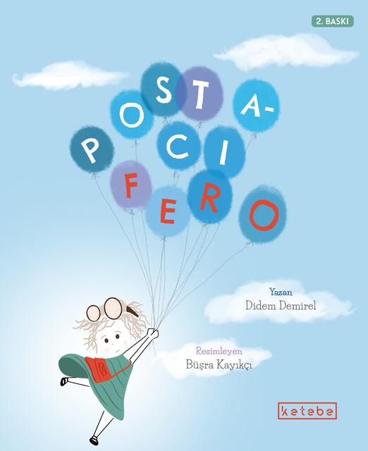KETEBE ÇOCUK - Postacı Fero