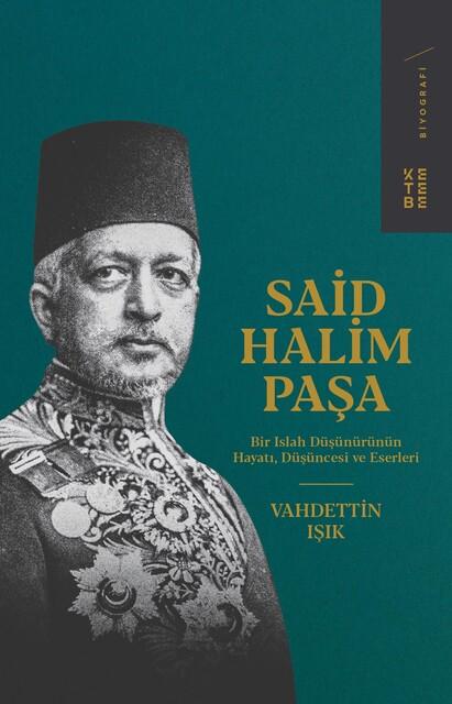KETEBE - Said Halim Paşa