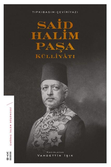KETEBE - Said Halim Paşa Külliyatı