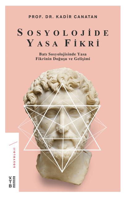 KETEBE - Sosyolojide Yasa Fikri