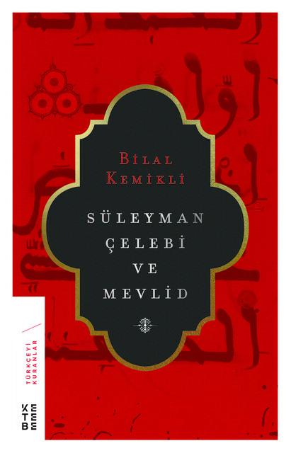 KETEBE - Süleyman Çelebi ve Mevlid