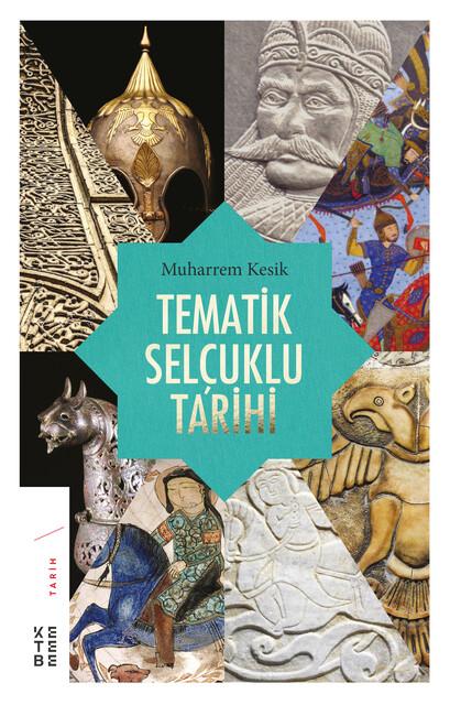 KETEBE - Tematik Selçuklu Tarihi