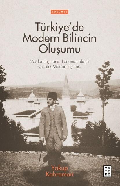 KETEBE - Türkiye'de Modern Bilincin Oluşumu