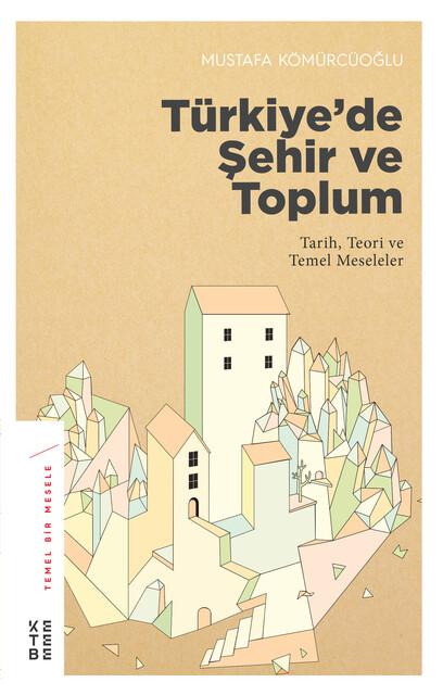 KETEBE - Türkiye'de Şehir ve Toplum