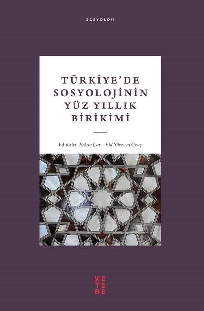 KETEBE - Türkiye'de SosyolojininYüz Yıllık Birikimi