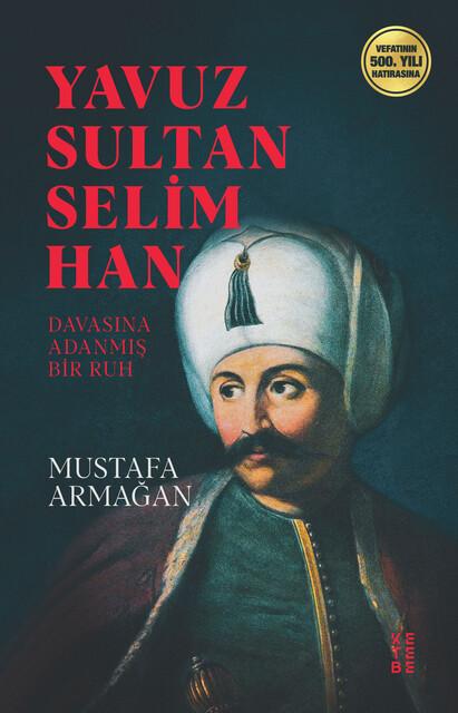 KETEBE - Yavuz Sultan Selim Han